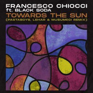 Towards The Sun (Lehar & Musumeci Remix)