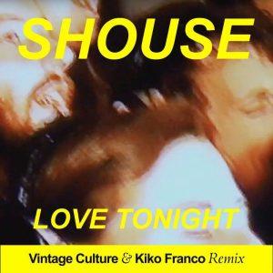 Love Tonight (Vintage Culture & Kiko Franco Remix)